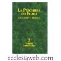 LA PREGHIERA DEI FEDELI NEI GIORNI FERIALI - TEMPO ORDINARIO - VOLUME 2