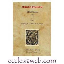 MISSALE ROMANUM. EDITIO PRINCEPS 1570