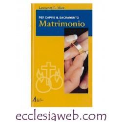 MATRIMONIO. PER CAPIRE IL SACRAMENTO