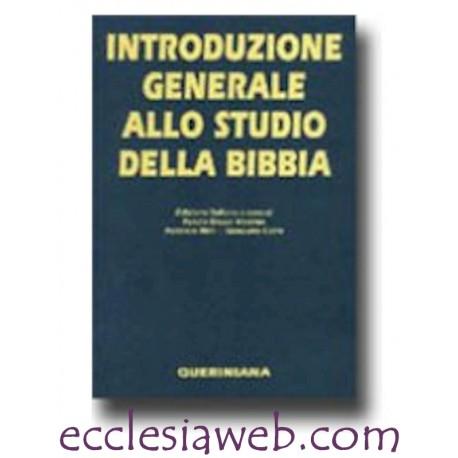 INTRODUZIONE GENERALE ALLO STUDIO DELLA BIBBIA
