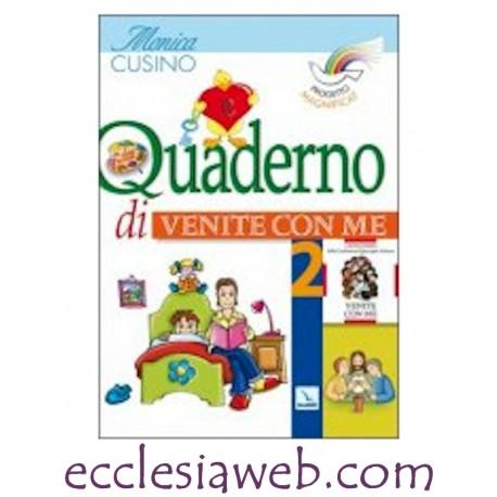 QUADERNO DI VENITE CON ME - 2 PROGETTO MAGNIFICAT