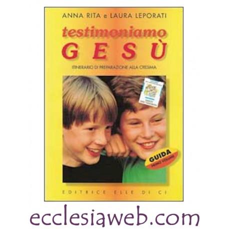 TESTIMONIAMO GESU` - 1 GUIDA