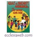 """GESU` DI NAZARET ANNUNCIA """"IO SONO CON VOI"""" - GUIDA"""