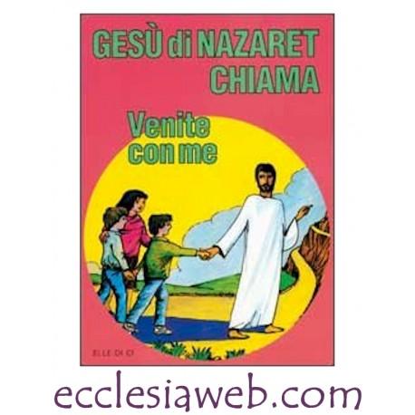 """GESU` DI NAZARET CHIAMA """"VENITE CON ME"""" - GUIDA"""