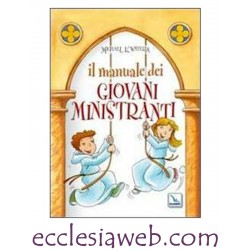 IL MANUALE DEI GIOVANI MINISTRANTI