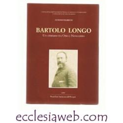 BARTOLO LONGO VOLUME 2 - CRISTIANO TRA OTTO E NOVECENTO
