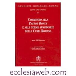 COMMENTO ALLA PASTOR BONUS E NORME SUSSIDIARIE DELLA CURIA ROMANA - VOLUME TERZO