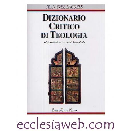 DIZIONARIO CRITICO DI TEOLOGIA (BORLA)