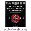 DIZIONARIO ENCICLOPEDICO MEDIOEVO - VOLUME 2