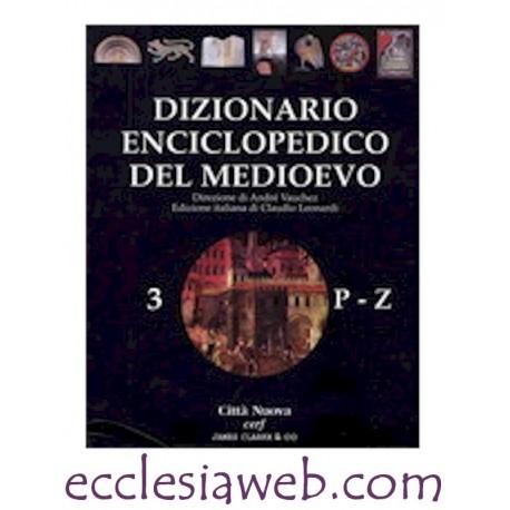 DIZIONARIO ENCICLOPEDICO MEDIOEVO - VOLUME 3